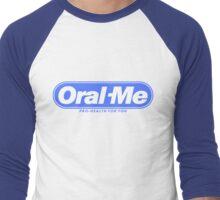 Oral Me Men's Baseball ¾ T-Shirt