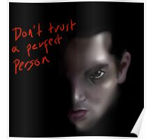 don't trust a perfect person  Poster