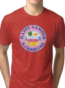 HAPPY CAMPER SOUTH CAROLINA CAMPING BEACH PEACE VOLKSWAGEN HIPPIE LOVE MYRTLE BEACH HILTON HEAD Tri-blend T-Shirt