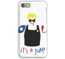 A Joke (v.2) iPhone Case/Skin