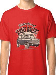 'Mini' Sisterhood Of street Racers Classic T-Shirt