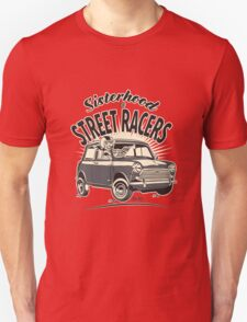 'Mini' Sisterhood Of street Racers Unisex T-Shirt