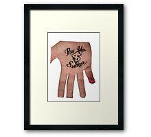 Pay Up Sucker -Jesse James Framed Print