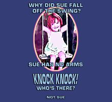 Why did Sue fall off the Swing? Womens Fitted T-Shirt