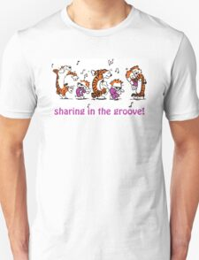 Sharing in the Groove! T-Shirt