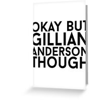 Gillian Anderson Greeting Card