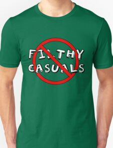 No Filthy Casuals Allowed - Gamer Geek Meme Unisex T-Shirt