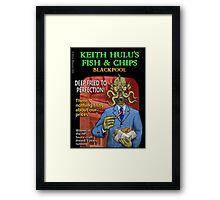 Keith Hulu's Fish & Chips Framed Print