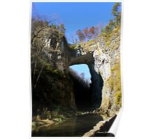 Natural Bridge ~ A Miracle in Stone Poster