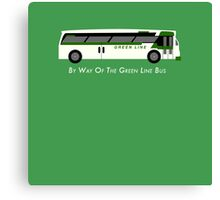 By Way of the Green Line Bus Canvas Print