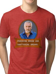 Punching bread and shattering dreams Tri-blend T-Shirt