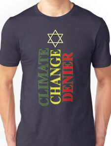 CLIMATE CHANGE DENIER 2 Unisex T-Shirt