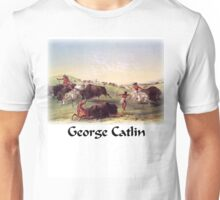 Catlin - Buffalo Hunt Unisex T-Shirt