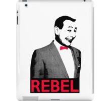 Pee Wee Herman - What a Rebel iPad Case/Skin