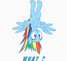 What ? - Rainbow Dash Unisex T-Shirt