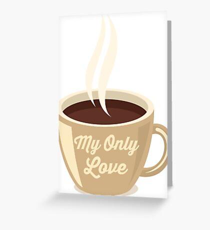 Love Coffee Greeting Card