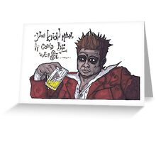 Fight Club #4 It Could Be Worse... Greeting Card