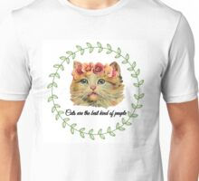 Cats are the best Unisex T-Shirt