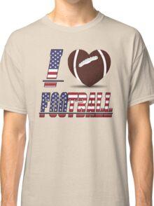 I love football Classic T-Shirt