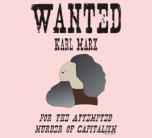 Wanted: Karl Marx. For the attempted murder of capitalism One Piece - Short Sleeve