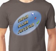 Saved, clean, justified. Unisex T-Shirt
