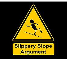 Slippery Slope Argument Photographic Print