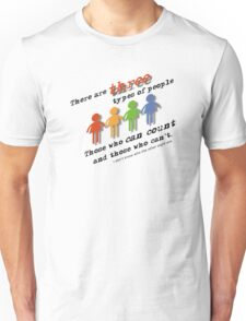 Three types of people Unisex T-Shirt