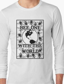 Bee One With the World Long Sleeve T-Shirt