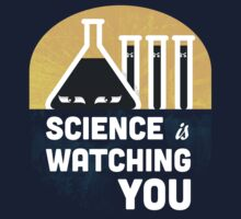 Science is Watching You | Unisex T-Shirt