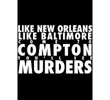 Compton really goes. Photographic Print