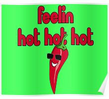Feeling Hot Hot Hot - Are you feelin it? Sticker Funny Chili T-Shirt Poster