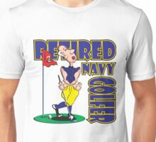 RETIRED NAVY GOLFER Unisex T-Shirt