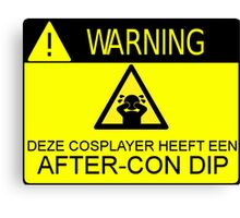 WARNING - AFTER-CON DIP (DUTCH VERSION) Canvas Print