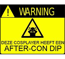 WARNING - AFTER-CON DIP (DUTCH VERSION) Photographic Print
