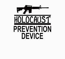 HOLOCAUST PREVENTION DEVICE 1 Unisex T-Shirt