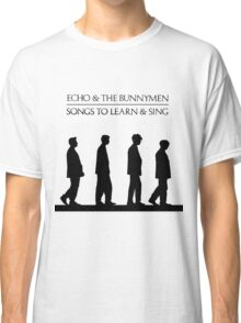 Echo And The Bunnymen - Songs To Learn And Sing Classic T-Shirt