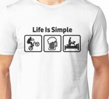 Funny BMX Life Is Simple Unisex T-Shirt