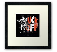 Fuck Off Offensive Vintage Boxing Fighter Framed Print