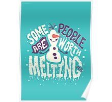 Frozen: Some People Are Worth Melting For Poster