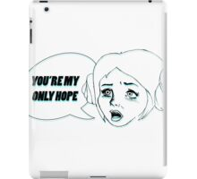 Only Hope iPad Case/Skin