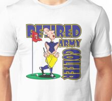 RETIRED ARMY GOLFER Unisex T-Shirt