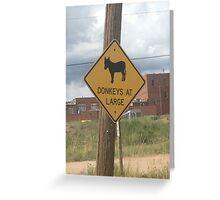 donkeys at large sign  Greeting Card