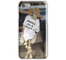 waiting on a women skeleton  iPhone Case/Skin