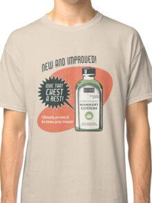 Calm Your Boobs Classic T-Shirt