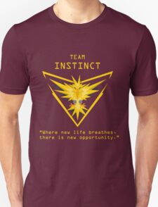 Team Instinct Slogan T Unisex T-Shirt