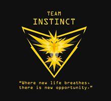 Team Instinct Slogan T Unisex T-Shirt