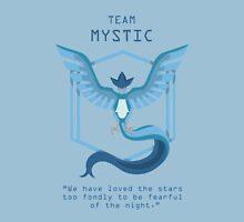 Team Mystic Slogan T Unisex T-Shirt