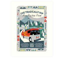 THE TRAGICALLY HIP SUMMER TOUR 2016 CANADA POSTER Art Print