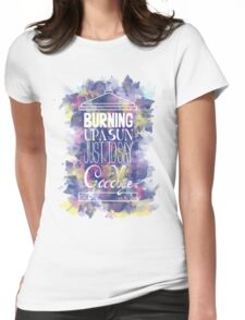 Burning Up A Sun Just To Say Goodbye Womens Fitted T-Shirt