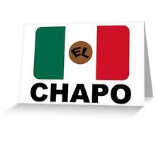 EL CHAPO Greeting Card